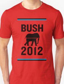 PHONY 2012 - Bush2012. T-Shirt
