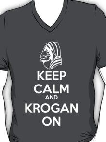 KEEP CALM AND KROGAN ON T-Shirt