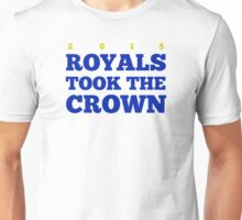 Royals Took the Crown! Unisex T-Shirt