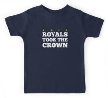 Royals Took the Crown! Kids Tee