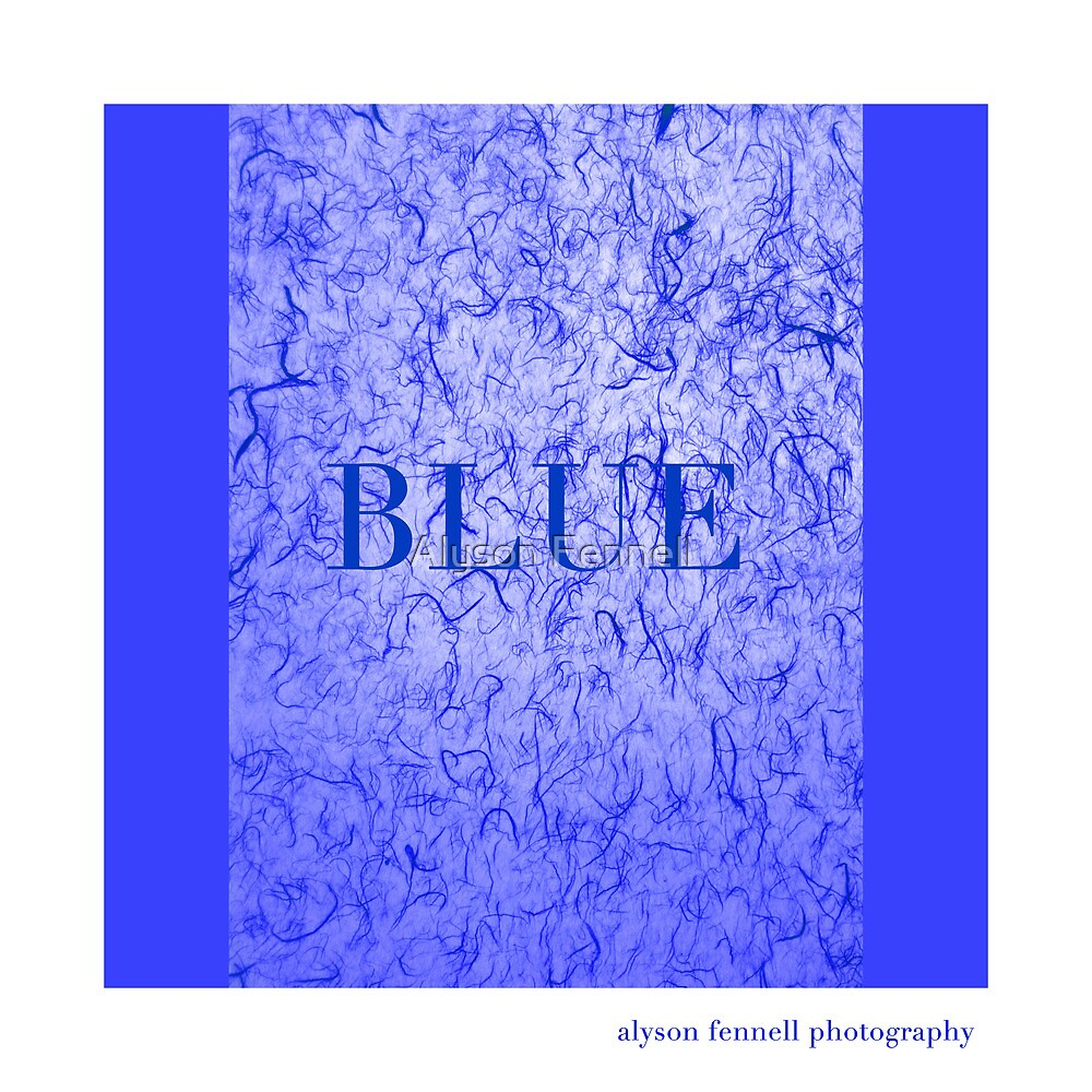 Blue Monday by Alyson Fennell