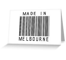 Made in Melbourne Greeting Card
