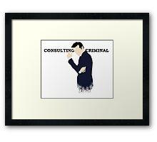 Consulting Criminal Framed Print