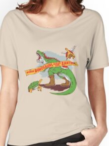 When dinosaurs ruled the earth  Women's Relaxed Fit T-Shirt