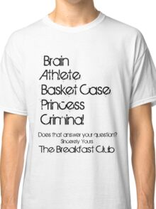 Sincerely yours the breakfast club Classic T-Shirt