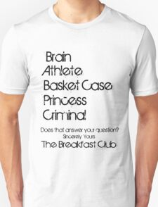 Sincerely yours the breakfast club Unisex T-Shirt