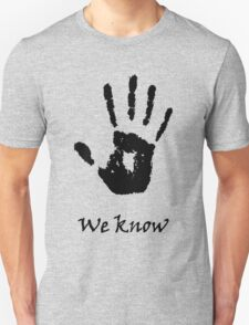 Dark Brotherhood (Skyrim) WE KNOW (ORIGINAL) T-Shirt
