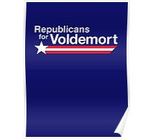 Republicans for Voldemort T-Shirt Poster