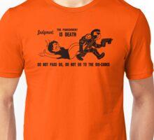 Judgment Unisex T-Shirt