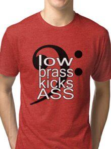 Low Brass Kicks Ass Tri-blend T-Shirt
