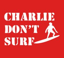 Apocalypse Now Charlie Don't Surf Kids Clothes