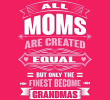ALL MOMS ARE CREATED EQUAL Womens Fitted T-Shirt