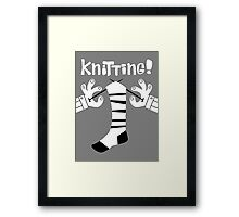 Knitting!  Framed Print
