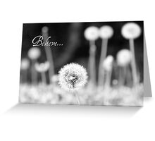 Believe - greeting card Greeting Card