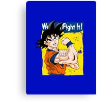 We can fight it! Canvas Print