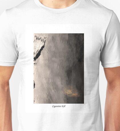 Cigarettes Kill Unisex T-Shirt