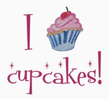 I Love Cupcakes by WickedCool