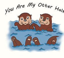 You Are My Otter Half! by Marcina Frost