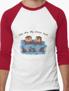 You Are My Otter Half! Men's Baseball ¾ T-Shirt