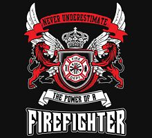 NEVER UNDERESTIMATE THE POWER OF A FIREFIGHTER Hoodie