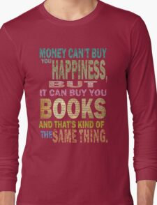 For The Love Of BOOKS! Long Sleeve T-Shirt
