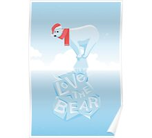 Love the Bear Poster