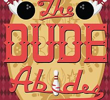 The Dude Abides by Sean McKendry