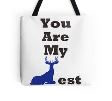 You Are My Dearest Tote Bag