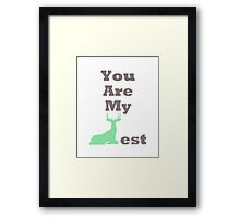 You Are My Dearest Framed Print