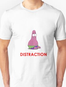 Patrick is the Distraction T-Shirt
