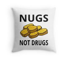 Nugs Not Drugs Throw Pillow