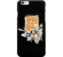 NEVER SAY DIE! iPhone Case/Skin