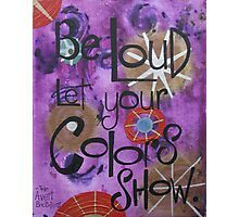 Colorshow Photographic Print