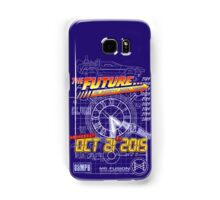 The Future... Already Been There Oct 21st 2015 Samsung Galaxy Case/Skin