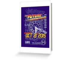 The Future... Already Been There Oct 21st 2015 Greeting Card