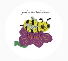 You're The Bees Knees by bobbymono