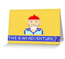 This Is An Adventure Greeting Card