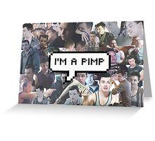 I'm A Pimp Greeting Card