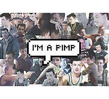 I'm A Pimp Photographic Print