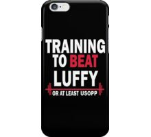 Training to Beat Luffy iPhone Case/Skin