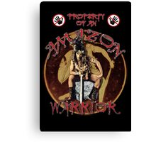 Property Of An Amazon Warrior Canvas Print