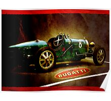 Time machine. Vintage Bugatti race car Poster