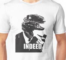 indeed meme Unisex T-Shirt