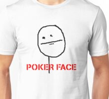 poker face meme Unisex T-Shirt
