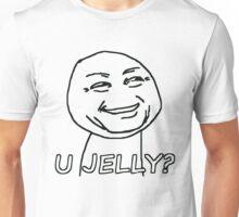you jelly? meme Unisex T-Shirt