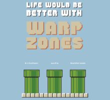 Life would be better with... Warp Zones! Kids Clothes