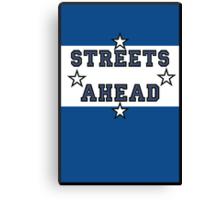 Streets Ahead Canvas Print