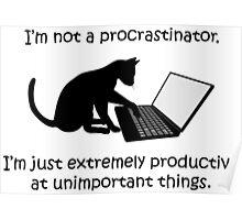 I'm Not a Procrastinator - Cat Poster