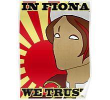 IN FIONA WE TRUST Poster