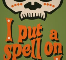 I Put a Spell On You Voodoo Retro Poster Sticker